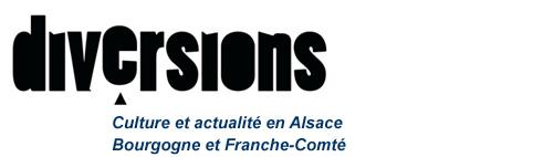 Diversions, culture et actualité en alsace bourgogne franche-comté
