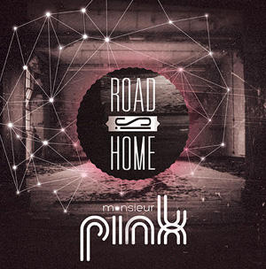 Chronique de l'album Road Is Home de Monsieur Pink