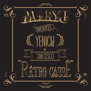 Yenich - Rétro Cassé