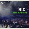 chronique album Eels, Royal Albert Hall