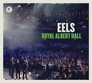 chronique album Eels, Royal Albert Hall