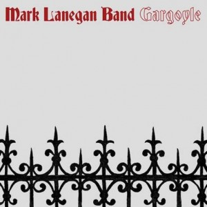 Mark Lanegan, chronique de l'album Gargoyle