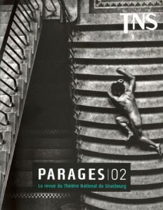 Revue Parages 02 du Théâtre National de Strasbourg