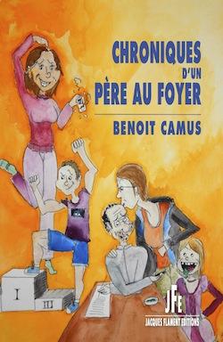 Benoît Camus, chroniques d'un père au foyer