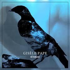 Gisèle Pape - Oiseau