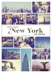 Découvrir New York en Séries