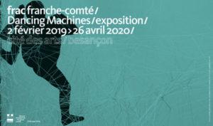 Exposition Dancing Machines au Frac Franche-Comté