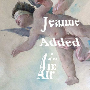Jeanne Added - Air, chronique album