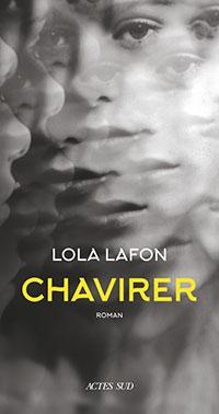 Lola Lafon - Chavirer