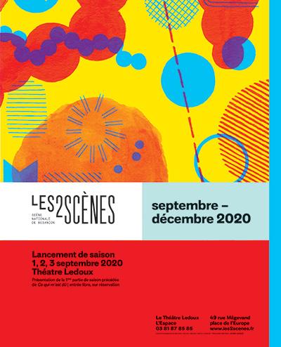 Les 2 Scènes, scène nationale de Besançon, Saison 2020-2021
