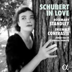 Rosemary Standley et Ensemble Contraste - Schubert In Love - Chronique album
