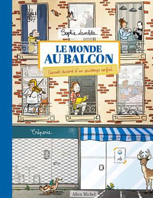 Sophie Lambda - Le Monde au balcon - Albin Michel - Chronique BD