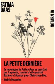 Fatima Daas - La petite dernière - Notabilia - Noir sur Blanc - Chronique livre