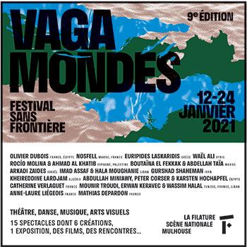 Vagamondes 2021 à La Filature de Mulhouse