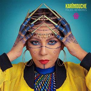 Karimouche - Folies Berbères - Chronique album