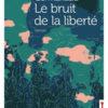 Frédérique Germanaud - Le bruit de la liberté - La clé à molette