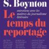 Robert S. Boynton - Le temps du reportage - Editions du sous-sol - Chronique essai