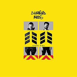 Sleaford Mods - Spare Ribs - Rough Trade - Chronique album