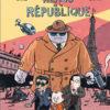 Joann Sfar et Mathieu Sapin - Le Ministère secret - Héros de la République - Dupuis - Chronique BD