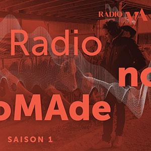 radioNOmade - MA scène nationale