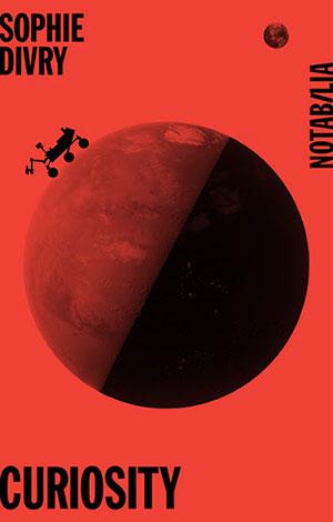 Sophie Divry - Curiosity - Notabilia - Chronique livre