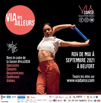VIADANSE - VIA les Ailleurs - Belfort entre mai et septembre 2021