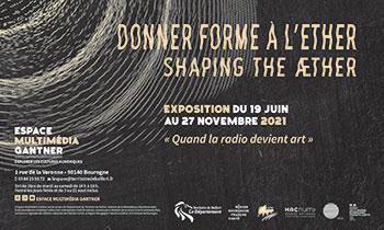 Exposition Donner forme à l'éther à l'Espace Multimédia Gantner de Bourogne
