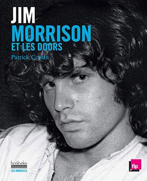 Patrick Coutin - Jim Morrison et les Doors - Hoëbeke - Chronique livre