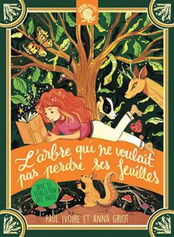 Paul Ivoire - L'arbre qui ne voulait pas perdre ses feuilles - Poulpe Fictions