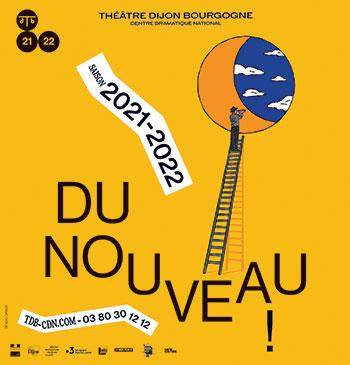 Théâtre Dijon Bourgogne - Rentrée 2021