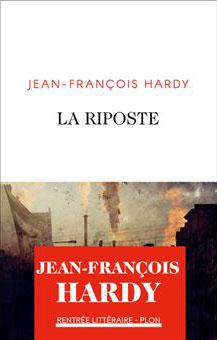 Jean-François Hardy - La risposte - Plon