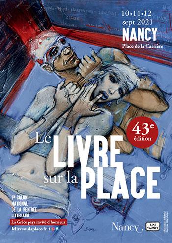 Le Livre sur la Place à Nancy du 10 au 12 septembre 2021