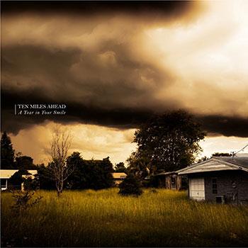 Ten Miles Ahead - A Tear in Your Smile - Chronique de l'album par Diversions