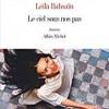 Leïla Bashaïn - Le ciel sous nos pas