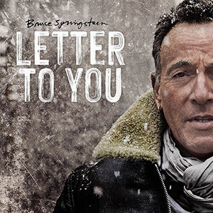 Bruce Springsteen - Letter To You - Chronique album