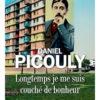 Daniel Picouly - Longtemps je me suis couché de bonheur - Albin Michel
