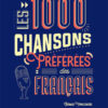 Les 1000 chansons préférées des français - Thomas Pawlovski - Glénat - Chronique livre