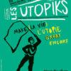 Festival Les Utopiks à l'Espace des Arts
