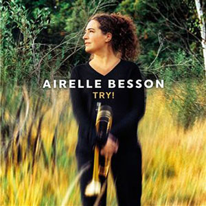 Airelle Besson - Try ! Chronique album