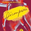 Clémentine Beauvais - Décomposée - L'Iconopop - Chronique livre