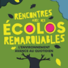 Frédéric Denhez - Rencontres avec des écolos remarquables - Delachaux & Niestlé - Chronique du livre