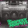 The Dropkick Murphys - Turn Up That Dial - Chronique de l'album par Diversions