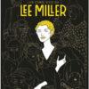 Eleonora Antonioni - Les cinq vies de Lee Miller - Steinkis - Chronique de la bande dessinée