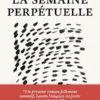 Laura Vazquez - La semaine perpétuelle - Edition du sous-sol - Chronique du roman
