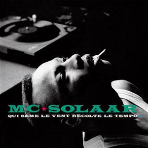MC Solaar - Réédition Qui sème le vent récolte le tempo