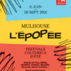 L'Epopée 2021 à Mulhouse